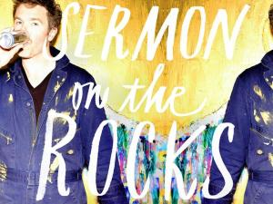 2015_JoshRitter_SermonontheRocks