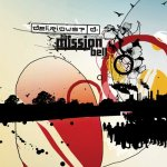 2005_Delirious_TheMissionBell