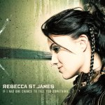 2005_RebeccaStJames_IfIHadOneChancetoTellYouSomething