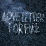 2016_SamBeamJescaHoop_LoveLetterforFire