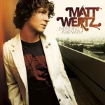 2006_MattWertz_EverythinginBetween
