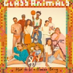 2016_glassanimals_howtobeahumanbeing