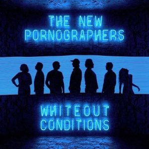 2017_TheNewPornographers_WhiteoutConditions